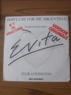 MUSIQUE - VINYL 45 TOURS - JULIE COVINGTON - DON´T CRY FOR ME ARGENTINA / RAINBOW HIGH - 1978 - BON ETAT - Disco, Pop