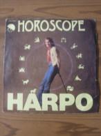 MUSIQUE - VINYL 45 TOURS - HARPO - HOROSCOPE / JESSICA - EMI - 1976 - BON ETAT - Disco, Pop