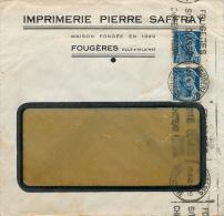 FOUGERES (ILE& VILAINE) - Enveloppe Timbrée Année 1940 De L' IMPRIMERIE PIERRE SAFFRAY - France