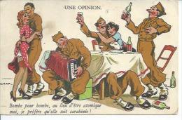326 - UNE OPINION - BOMBE POUR BOMBE, AU LIEU D'ETRE ATOMIQUE MOI ...( Déssin: CHAP ) - Andere Illustrators