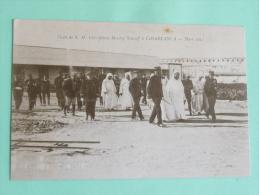 Campagne D'ORIENT - Visite De S.M Chérifienne MOULAY YOUSSEF à CASABLANCA En Mars 1915 - Guerre 1914-18