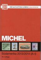 MlCHEL Süd-Amerika Band 3/1 A-I Briefmarken Katalog 2014 Neu 79€ Mit Argentinien Bolivien Brasilien Chile Ecuador Guyana - Spagna