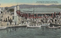 C1930 GREETING FROM JAMAICA - LANDING PIER - VICTORIA MARKET AND KING SREET KINGSTON - Autres