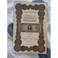 Change Des Monnaies Étrangères - Livres & Logiciels