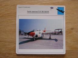 NORTH AMERICAN T-2C Buckeye    Appareil D´entrainement FICHE AVION Avec Description   Aircraft Aviation - Flugzeuge