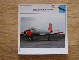 FOKKER S 14 Mach-Trainer  Appareil D´entrainement FICHE AVION Avec Description   Aircraft Aviation - Flugzeuge