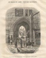 GRAVURE De 1859...Porte Du Khan-Kalil ( Baear) Du CAIRE ...dessin De M.A. De Bar - Stampe & Incisioni