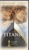 Cassette Vidéo TITANIC De James Cameron Avec Leonardo Di Caprio Et Kate Winslet - Romantique