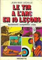 Tir à L'arc 10 Leçons 1979 - Sport
