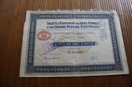 1924 Société équipement Des Voies Ferrées Et Grand Réseau électriques Action 100 Fr.TITRE - Chemin De Fer & Tramway