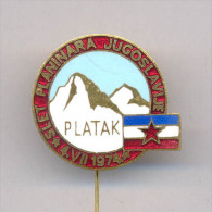 CLIMBING Mountaineering ALPINISM YUGOSLAVIA MEETING PIN BADGE - PLATAK 1974 - Alpinism, Mountaineering