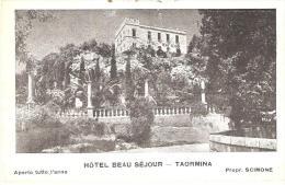 AK 715  Taormina - Hotel Beau Séjour Ca. Um 1920 - Messina