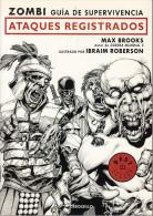 Zombi Guia Supervivencia Ataques Registrados Max Brooks Illustrado Ibraim Roberson Tbe Debols Llo - Livres, BD, Revues