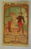 Chromo ROYAL MOKA Ce Que L'on Dit Ce Que L'on Pense - Cuisine Cantine Militaire Militaria Art Nouveau Romanet - Tea & Coffee Manufacturers