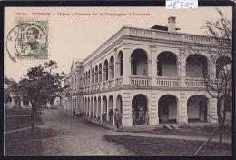 Tonkin : Hanoï : Caserne De La Compagnie D´Ouvriers ; Timbres Indochine Française, 1911 (12´709) - Viêt-Nam