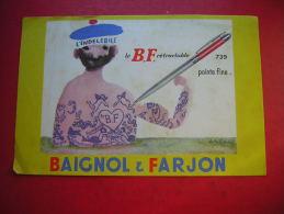 BUVARD STYLO L' INDELEBILE   LE B F RETRACTABLE 739 POINTE FINE  BAIGNOL & FARJON - Stationeries (flat Articles)