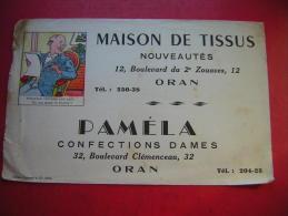 BUVARD MAISON DE TISSUS  NOUVEAUTES 12 BD DU 2 E ZOUAVES ORAN  PAMELA CONFECTIONS DAMES 32 BD CLEMENCEAU ORAN - Textile & Clothing