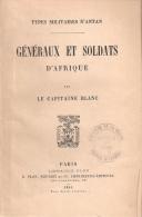 GENERAUX ET SOLDATS D AFRIQUE ARMEE COLONIE TYPE MILITAIRE ANTAN 1885 CHASSEURS ZOUAVES