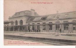 ST DIE LA GARE  (COTE VOIES)  LA GUERRE DANS LES VOSGES 1914 15 - Saint Die