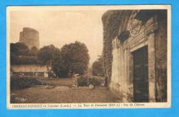 CPA -Château-Renault En Touraine- La Tour De Carament- Vue Du Château - 37 Indre Et Loire - Francia