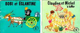 Lot De 2 MINI-Livres HACHETTE—Bobi Et Eglantine—Claudine Et Michel—Années 60 - Hachette