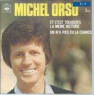 """45 Tours SP - MICHEL ORSO  -  CBS 5040   """" ET C'EST TOUJOURS LA MEME HISTOIRE """" + 1 - Vinyles"""