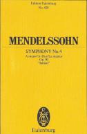 """Mendelssohn  - Symphony No 4  A Major/ A-Dur/l La Majeur Op 90 """"Italian"""" - M-O"""