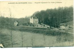 Largny-St-Automne (Aisne) - Propriété Lapadoue Et La Vallée D´Automne. - France