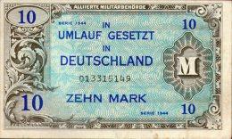 GERMANY,10 Mark Deutschland Ro. 203a 1944,Alliierte Besatzung, Militärbehörde US-Druck,see Scan - [ 5] 1945-1949 : Occupation Des Alliés
