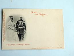 Carte Postale Ancienne :  Gruss Aus Sachsen König Albert Und Königin Karola - Case Reali