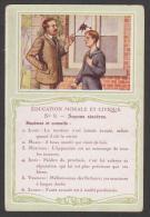 753 / N° 9 Soyons Sincères - Bon Point Accordé à L'élève. EDUCATION - MORALE - - Trade Cards