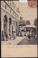 Tunisie - Tunis : Rue Sidi Ben Ziad - Ca 1903 (12´816) - Tunisie