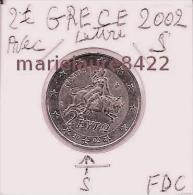 RARE 2 EURO GRECE  2002  AVEC LETTRE / S / NEUF / UNC - Grèce