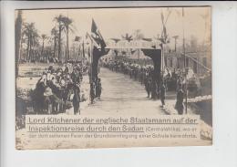 SUDAN -Lord Kitchener Auf Inspektionsreise, Einweihung Einer Schule, Old & Big Size Pc. 17,4 X 12,3 Cm - Sudan