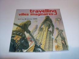 SCHUITEN. Travelling Villes Imaginaires. Programme Du 10e Festival De Cinéma à RENNES. 1999 - Objets Publicitaires