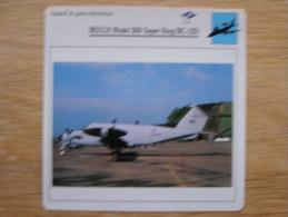 BEECH Model 200 Super King RC-12D   Appareil De Guerre électronique  FICHE AVION Avec Description   Aircraft Aviation - Flugzeuge