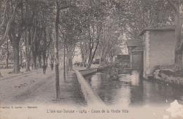L'ISLE-sur-SORGUE  Cours De La Vieille Ville - L'Isle Sur Sorgue