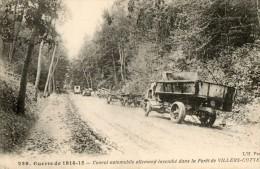 WW1  -   VILLERS-COTTERETS CONVOI ALLEMAND INCENDIE - Guerra 1914-18