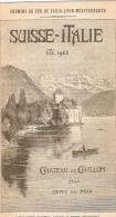 Chenins De Fer De Paris Lyon Méditerranée .Suisse Italie été 1902 Petit Dépliant - Publicités