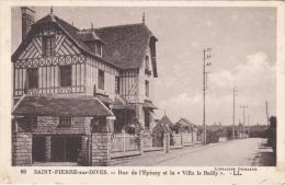 """Saint-Pierre-sur-Dives - Rue De L'Epinay Et La """"Villa Le Bailly"""" [11420SPSD14] - Autres Communes"""