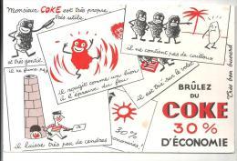Buvard Brûlez Du Coke 30% D'économie Monsieur Coke Est Très Propre, Très Utile Des Années 1960 - Hydrocarbures