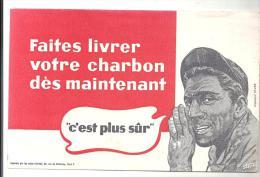 """Buvard Faites Livrer Votre Charbon Dès Maintenant """"c´est Plus Sûr"""" Des Années 1960 - Gas, Garage, Oil"""