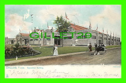 DALLAS, TX - THE EXPOSITION BUILDING - ANIMATED - TRAVEL IN 1908 -UNDIVIDED BACK -  RAPHAEL TUCK & SONS - - Dallas