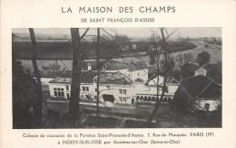 NOISY-SUR-OISE LA MAISON DES CHAMPS COLONIE DE VACANCES DE LA PAROISSE SAINT-FRANCOIS-D'ASSISE 7 RUE DE MOUZAÏA PARIS - Asnières-sur-Oise
