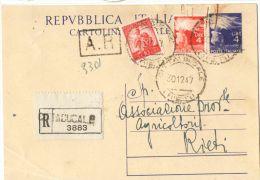 J489) ITALIA CARTOLINA POSTALE DEMOCRATICA 4 LIRE DEL 1947 VIAGGIATA RACCOMANDATA - 6. 1946-.. Repubblica