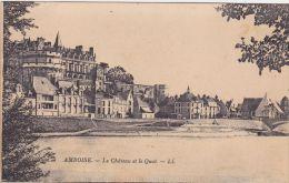 Cp , 37 , AMBOISE , Le Château Et Le Quai - Amboise