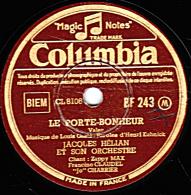 78 Trs  Columbia BF 243 - état TB - Jacques HELIAN - LE PORTE-BONHEUR - CHICA CHICA ! - 78 T - Disques Pour Gramophone