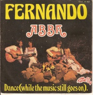 45T. ABBA. Fernando - Dance (white The Music Still Goes On) - Vinyles