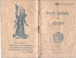 """MILITARIA  WWI  Manuel Du Soldat """"Haut Les Coeurs, Vive La France""""  Imprimerie Jeanne D'Arc à Bourg (Ain) - Documentos Históricos"""