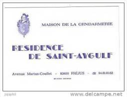 Saint Aygulf Fréjus - Maison De La Gendarmerie - Avenue Marius Coullet - Carte De Visite - Visiting Cards